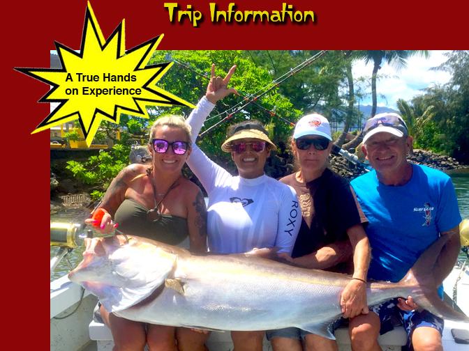 Trip Information for Hawaiian Style Fishing